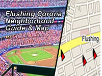 Flushing &amp; Corona Maps - Things To Do - Shops, Restaurants &amp; Attractions | This is a map of the neighborhood attractions in Flushing Meadows Corona Park, as well as in the Flushing and Corona neighborhoods of Queens NY NYC