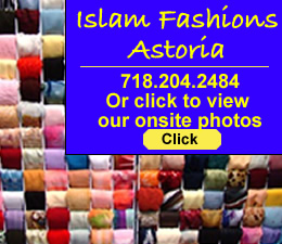 Islam Fashion - Islamic Clothing Stores In Queens | Islam Fashion Astoria Queens NY islamic women's clothing stores in Astoria Queens NY traditional modern islamic women's clothing queens ny