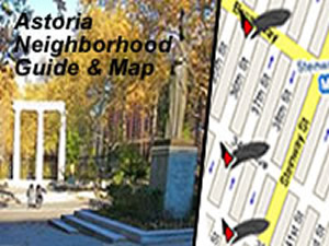 Astoria Maps - Things To Do In Astoria Queens | Astoria map near along Steinway Street map of the parks, historic sites, cultural &amp; entertainment organizations, restaurants, select shops and MTA links in the Astoria neighborhood / sections of Queens.